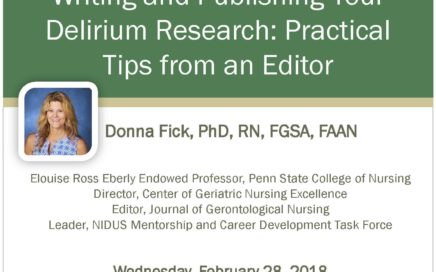 "Image of flyer for ""Writing and Publishing your Delirium Research"" Webinar by Donna Fick."