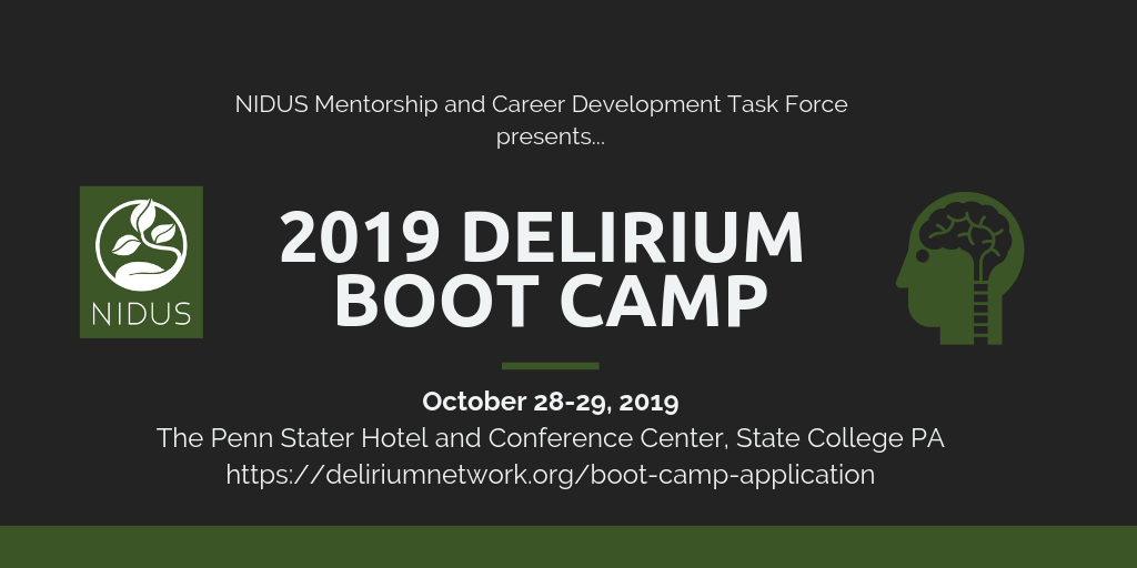 Save the Date: 2019 Delirium Boot Camp, October 28 and 29, 2019, at the Penn Stater Hotel and Conference Center, State College PA.